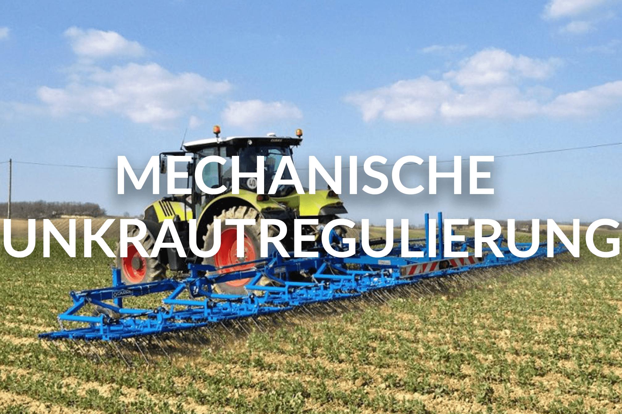 Mechanische Unkrautregulierung
