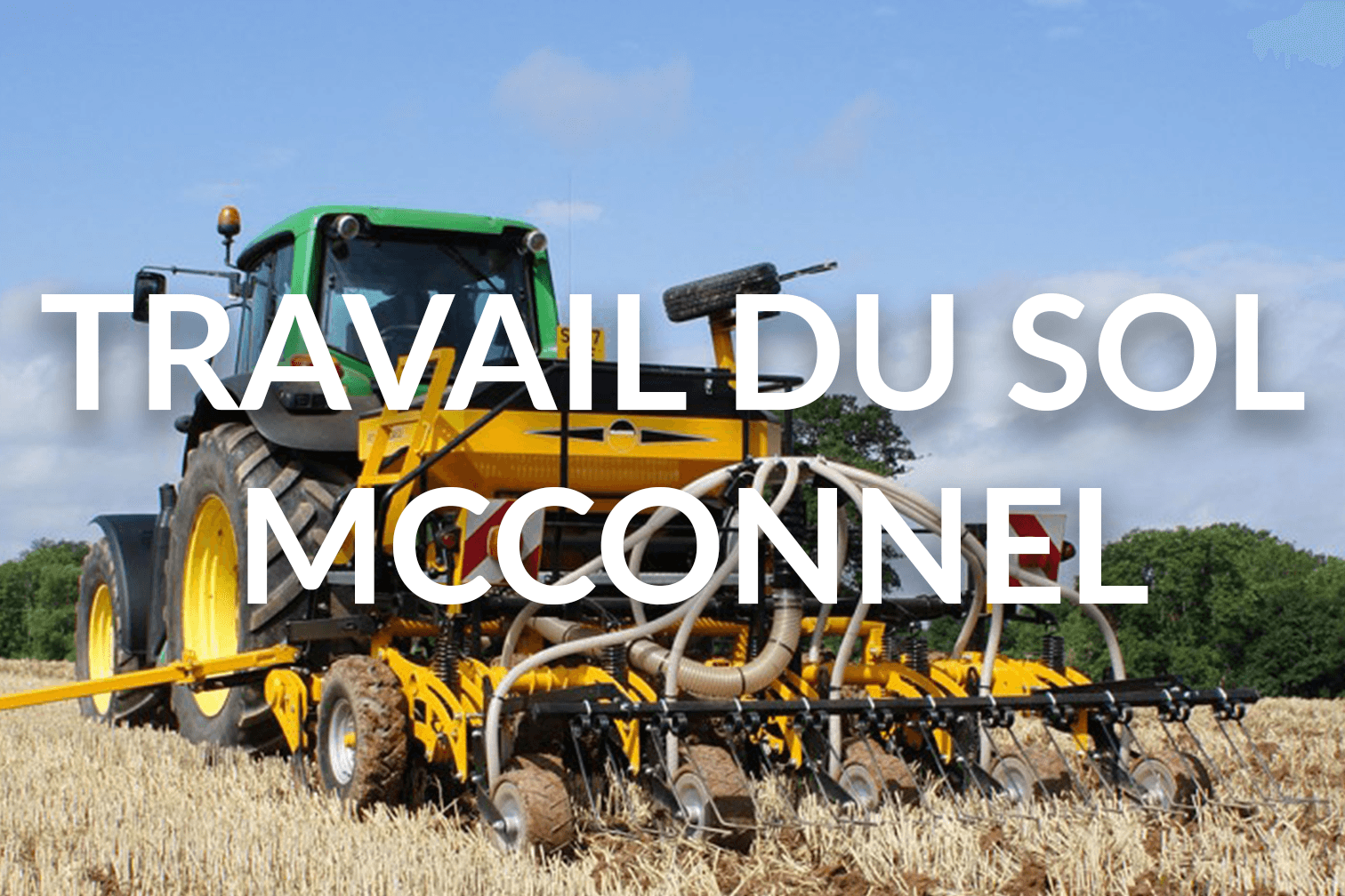 Travail du sol McConnel